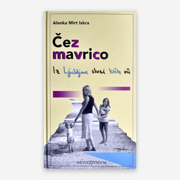 Čez mavrico - Alenka Kesar
