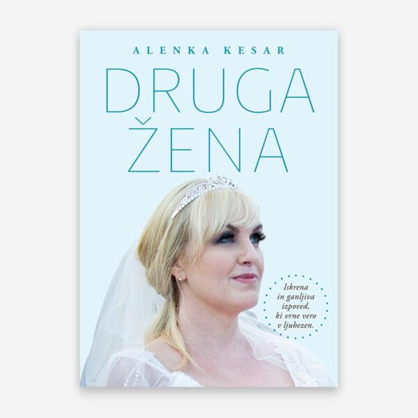 Druga žena - Alenka Kesar